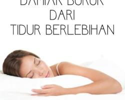 Dampak buruk dri tidur berlebihan
